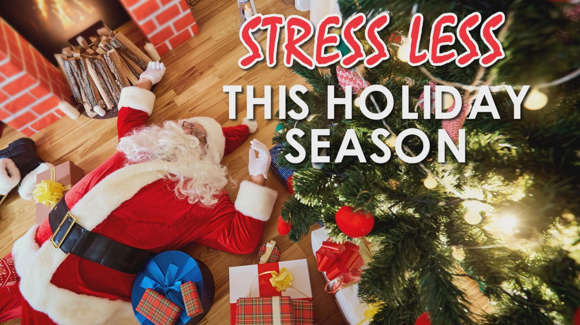 Prescription for stress during the holiday season